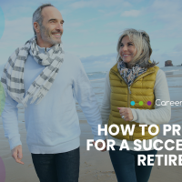 How to Prepare for a Successful Retirement