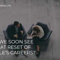 Will we soon see a Great Reset of people's careers?