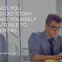 5 things you could do today to make yourself irresistible to employers